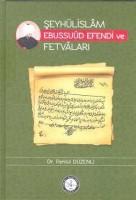 Osmanlı Araştırmaları Vakfı - ŞEYHÜLİSLÂM EBUSSUÛD EFENDİ VE FETVÂLARI