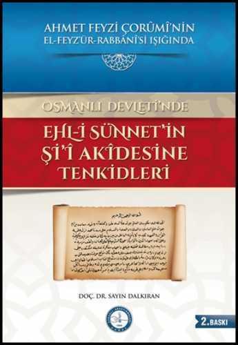 OSMANLI DEVLETİNDE EHL-İ SÜNNETİN Şİ'İ AKİDESİNE TENKİDLERİ