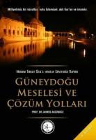Osmanlı Araştırmaları Vakfı - GÜNEYDOĞU MESELESİ VE ÇÖZÜM YOLLARI