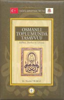 Osmanlı Araştırmaları Vakfı - OSMANLI TOPLUMUNDA TASAVVUF