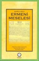 Osmanlı Araştırmaları Vakfı - SORULARLA ERMENİ MESELESİ