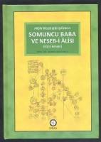 - SOMUNCU BABA VE NESEB-İ ALİSİ