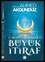 Osmanlı Araştırmaları Vakfı - ÇANDAN MİNAREYE BÜYÜK İTİRAF