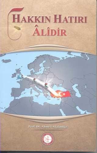 Osmanlı Araştırmaları Vakfı - HAKKIN HATIRI ÂLÎDİR