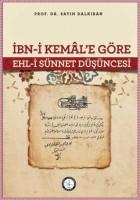 - İBN‐İ KEMÂL'E GÖRE EHL-İ SÜNNET DÜŞÜNCESİ