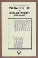 Osmanlı Araştırmaları Vakfı - İSLAM HUKUKU VE OSMANLI TATBİKATI ARAŞTIRMALARI - 1