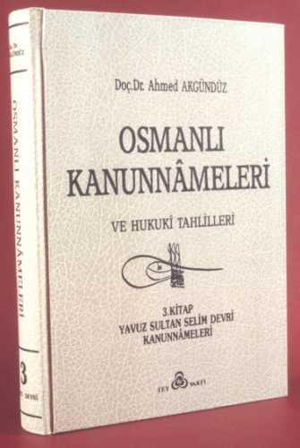 OSMANLI KANUNNAMELERİ - 3