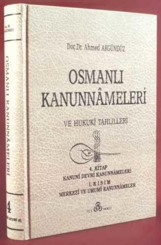 Osmanlı Araştırmaları Vakfı - OSMANLI KANUNNAMELERİ - 4
