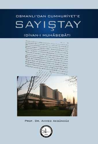 Osmanlı Araştırmaları Vakfı - OSMANLI′DAN CUMHURİYET′E SAYIŞTAY (DİVAN-I MÜHÂSEBÂT)