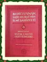 Osmanlı Araştırmaları Vakfı - BEDÎÜZZAMAN SAİD NURSÎ'NİN İLMÎ ŞAHSİYETİ (ULÛM-I ÂLİYE=ÂLET İLİMLERİ)