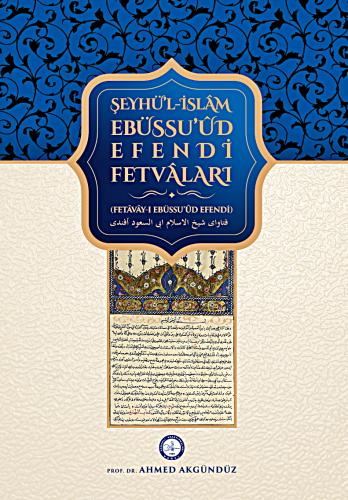 EBÜSSUʻÛD EFENDİ FETVÂLARI'