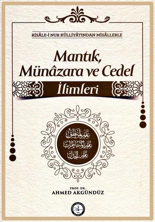 MANTIK, MÜNÂZARA VE CEDEL İLİMLERİ
