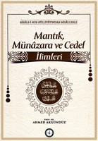 Osmanlı Araştırmaları Vakfı - MANTIK, MÜNÂZARA VE CEDEL İLİMLERİ