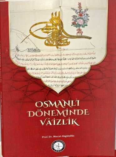 OSMANLI DÖNEMİNDE VÂİZLİK