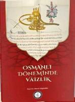 Osmanlı Araştırmaları Vakfı - OSMANLI DÖNEMİNDE VÂİZLİK