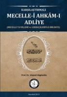 Osmanlı Araştırmaları Vakfı - KARŞILAŞTIRMALI MECELLE-İ AHKÂM-I ADLİYE