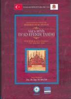Osmanlı Araştırmaları Vakfı - VAKA-NÜVİS ESAD EFENDİ TARİHİ