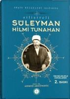 Osmanlı Araştırmaları Vakfı - SİLİSTİRELİ SÜLEYMAN HİLMİ TUNAHAN