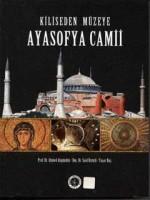 Osmanlı Araştırmaları Vakfı - KİLİSEDEN MÜZEYE AYASOFYA CAMİİ