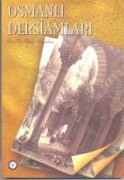 Osmanlı Araştırmaları Vakfı - OSMANLI DERSİAMLARI