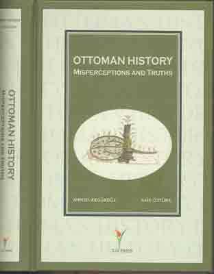 OTTOMAN HISTORY MISPERCEPTIONS AND TRUTHS