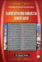 Osmanlı Araştırmaları Vakfı - ŞEYHÜLİSLAM İBN KEMAL FETVALARI IŞIĞINDA KANÛNÎ DEVRİNDE OSMANLI′DA HUKUKİ HAYAT